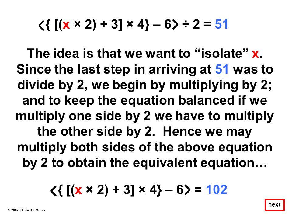 { [(x × 2) + 3] × 4} – 6 ÷ 2 = 51